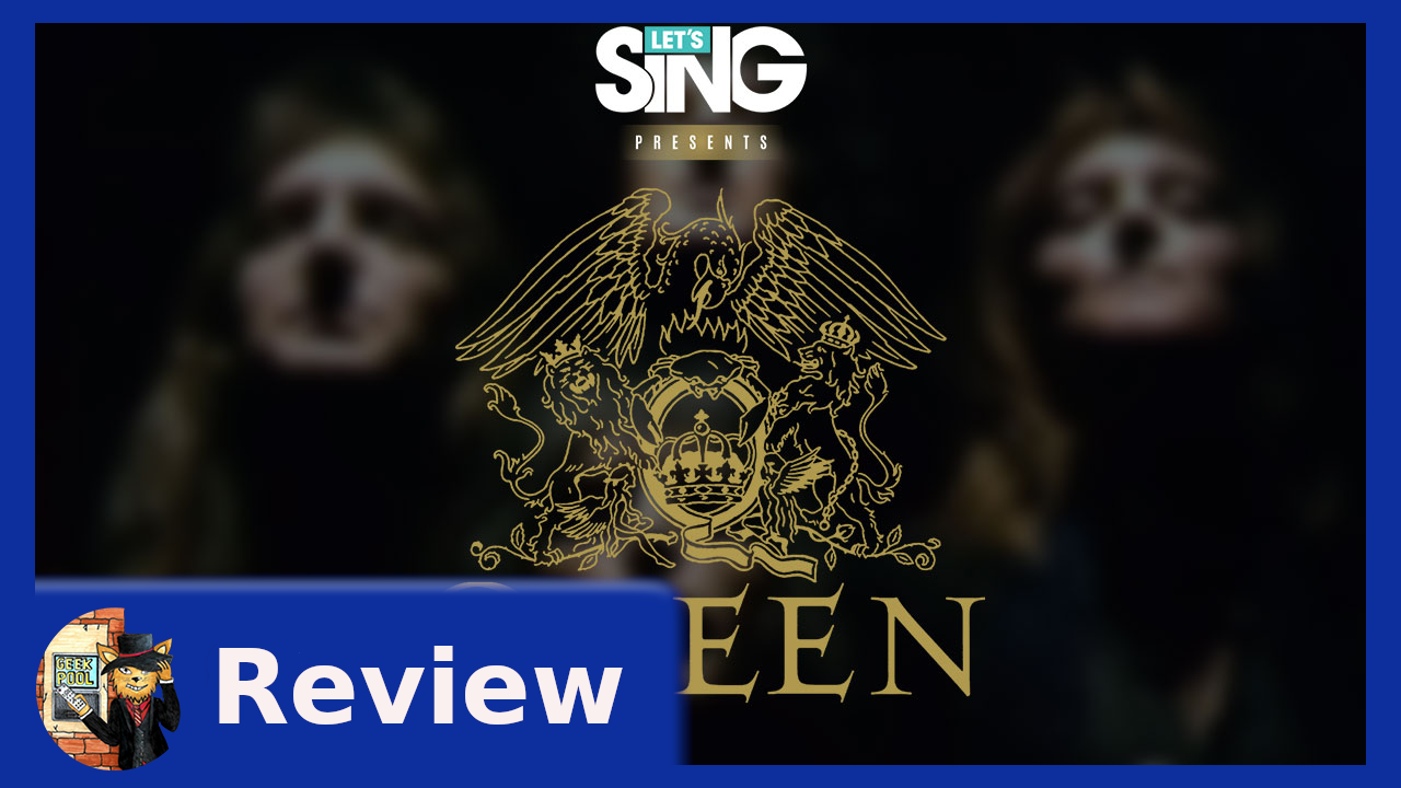 Review | Let's Sing presents Queen